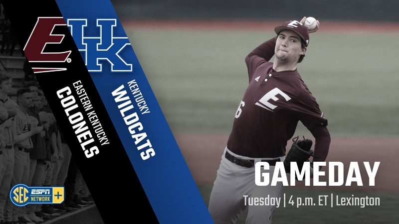 Baseball Plays At Kentucky On Tuesday - Eastern Kentucky University Athletics